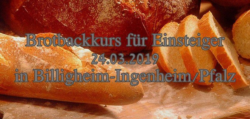 Brot-Backkurs am 24.03.2019 in der Pfalz
